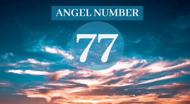 77 Meaning | What Does 77 Mean | 77 Angel Number