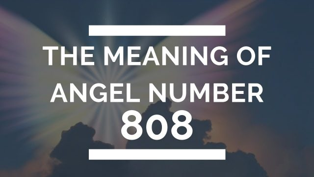 808 Meaning | What Does 808 Mean | 808 Angel Number