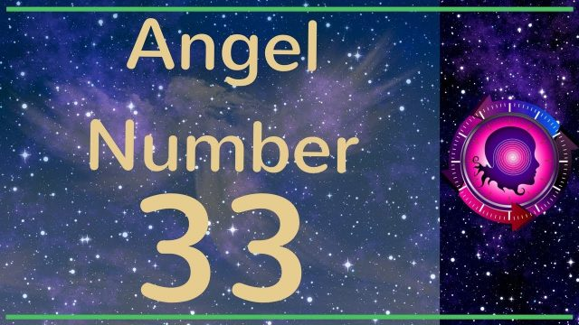 33 Meaning | What Does 33 Mean | 33 Angel Number