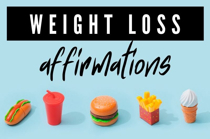 Weight Loss Affirmations & Positive Self-Talk