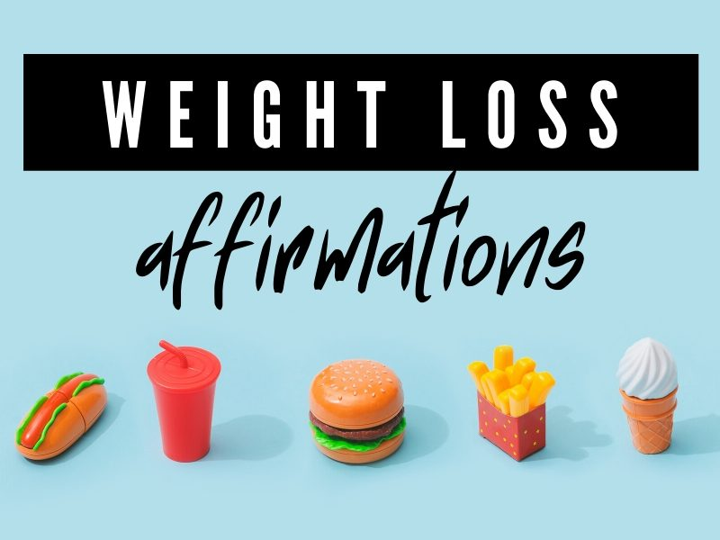 Weight Loss Affirmations and Positive Self-Talk