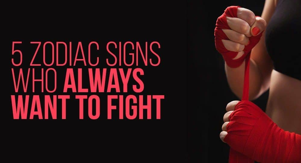 What Zodiac Signs Can Fight